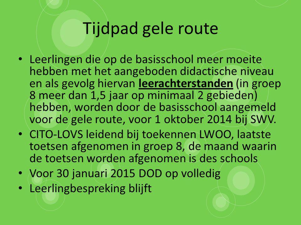 Tijdpad gele route Leerlingen die op de basisschool meer moeite hebben met het aangeboden didactische niveau en als gevolg hiervan leerachterstanden (