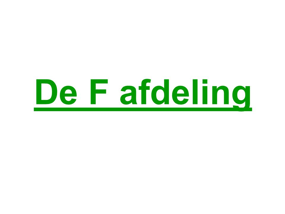 De F afdeling