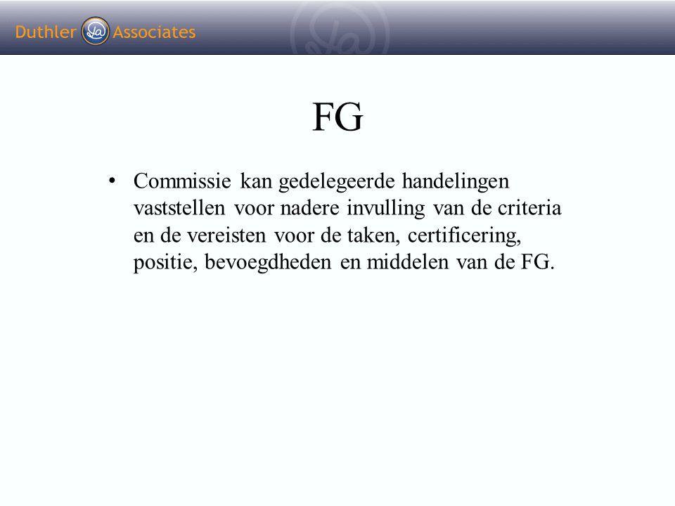 FG Commissie kan gedelegeerde handelingen vaststellen voor nadere invulling van de criteria en de vereisten voor de taken, certificering, positie, bev
