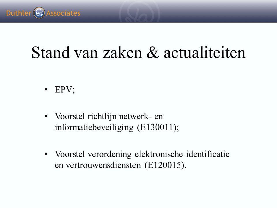 Stand van zaken & actualiteiten EPV; Voorstel richtlijn netwerk- en informatiebeveiliging (E130011); Voorstel verordening elektronische identificatie