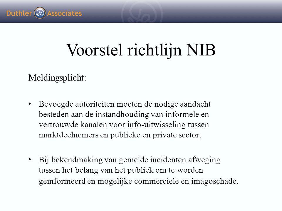 Voorstel richtlijn NIB Meldingsplicht: Bevoegde autoriteiten moeten de nodige aandacht besteden aan de instandhouding van informele en vertrouwde kana