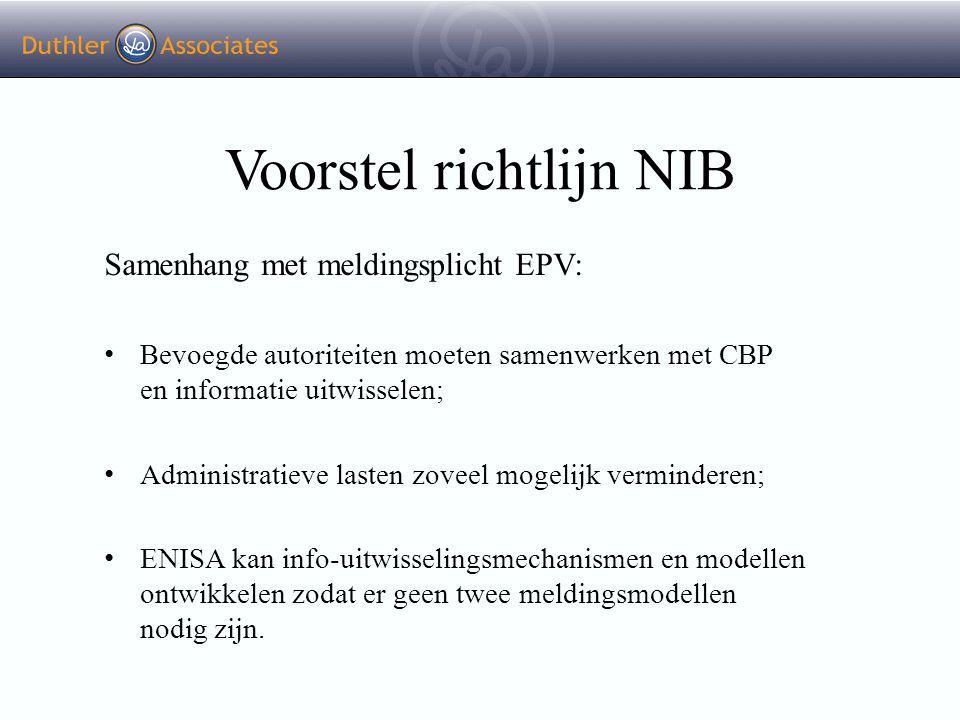 Voorstel richtlijn NIB Samenhang met meldingsplicht EPV: Bevoegde autoriteiten moeten samenwerken met CBP en informatie uitwisselen; Administratieve l