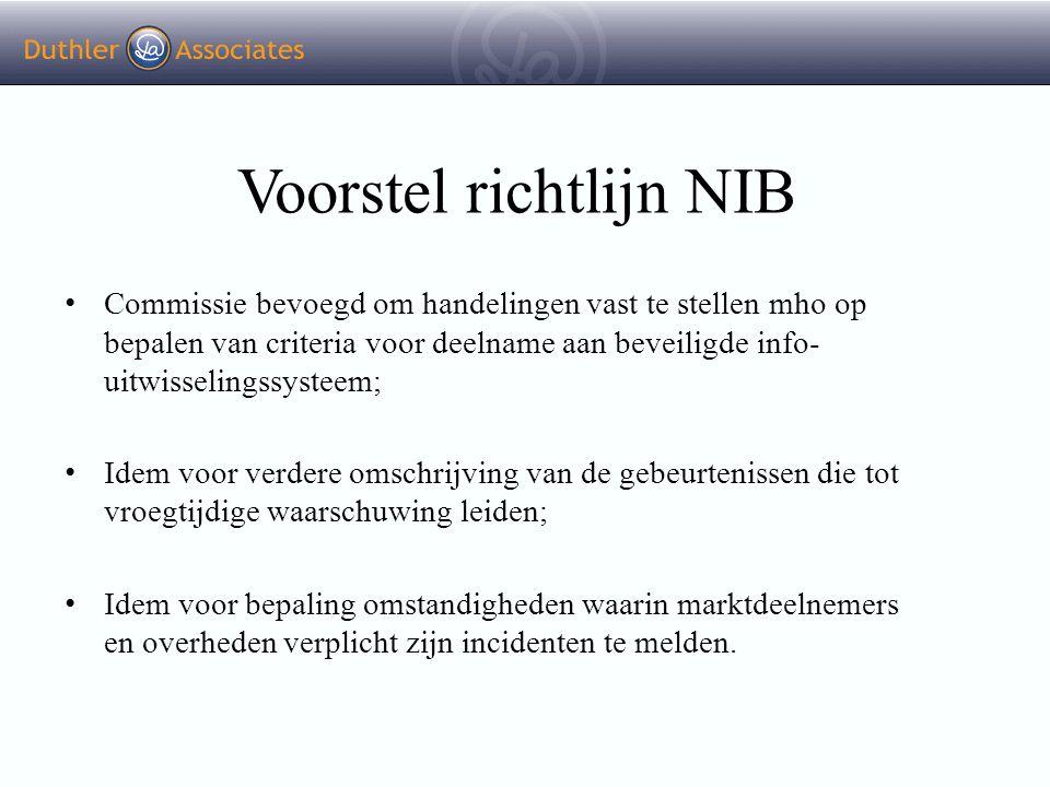 Voorstel richtlijn NIB Commissie bevoegd om handelingen vast te stellen mho op bepalen van criteria voor deelname aan beveiligde info- uitwisselingssy