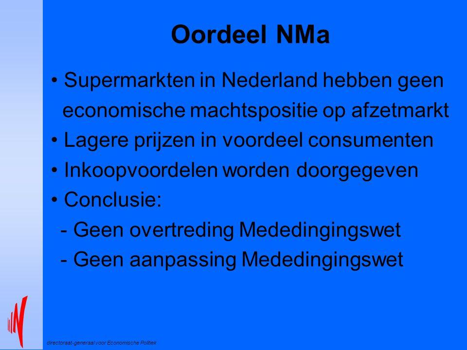 directoraat-generaal voor Economische Politiek Oordeel NMa Supermarkten in Nederland hebben geen economische machtspositie op afzetmarkt Lagere prijze