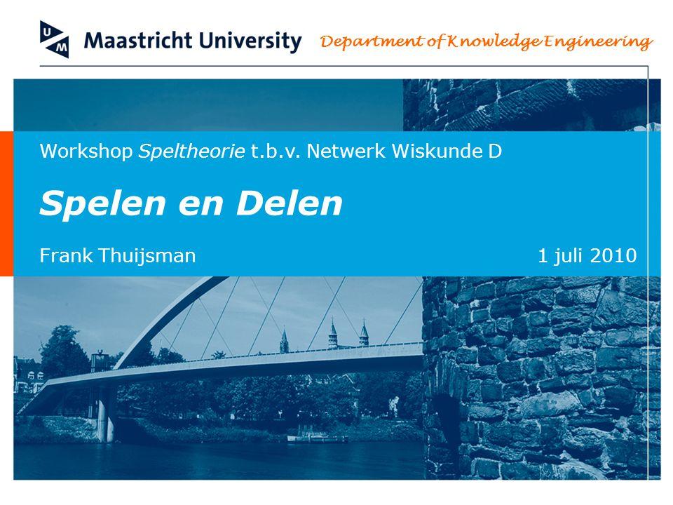 f.thuijsman@maastrichtuniversity.nl Department of Knowledge Engineering 1 juli 2010 42/55 Matrixspelen Speler 2 wil q zo kiezen dat het maximum van 4-4q en -1+6q minimaal is.
