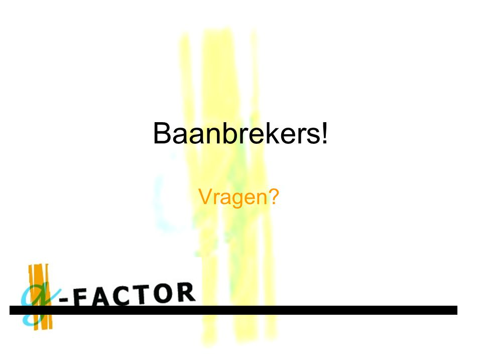 Baanbrekers! Vragen