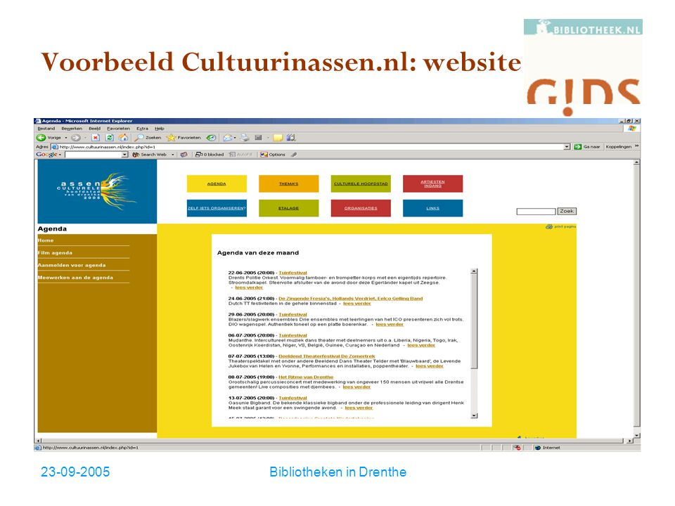23-09-2005Bibliotheken in Drenthe Voorbeeld Cultuurinassen.nl: website