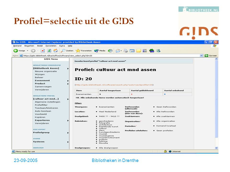 23-09-2005Bibliotheken in Drenthe Profiel=selectie uit de G!DS