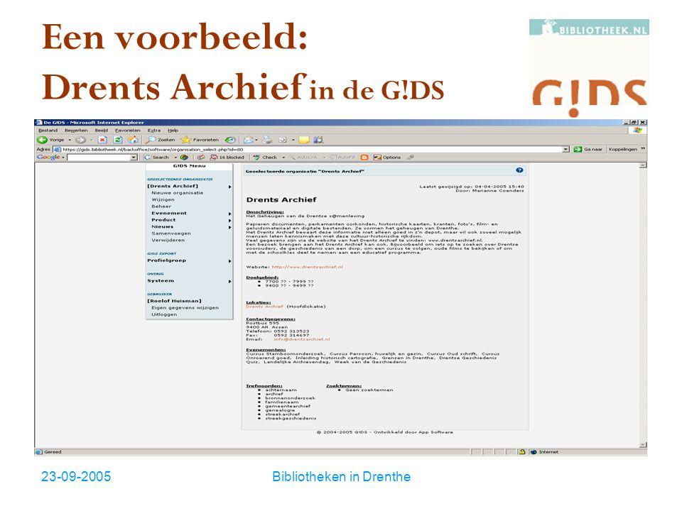 23-09-2005Bibliotheken in Drenthe Een voorbeeld: Drents Archief in de G!DS