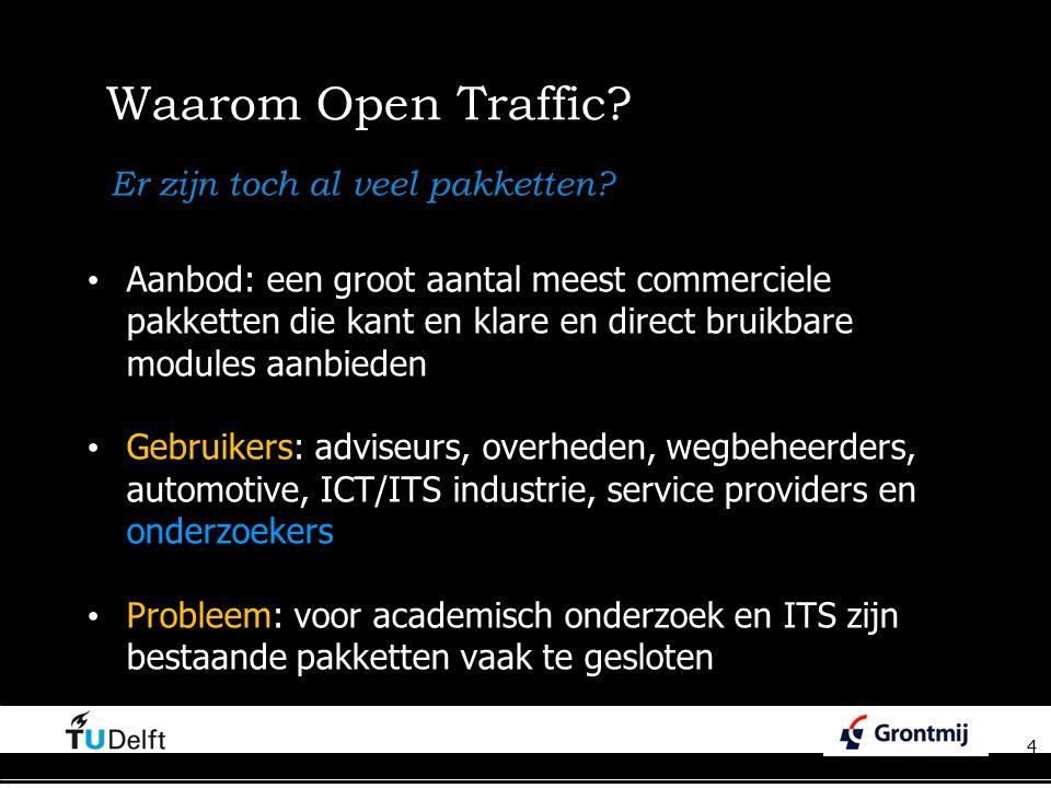 4 Waarom Open Traffic.