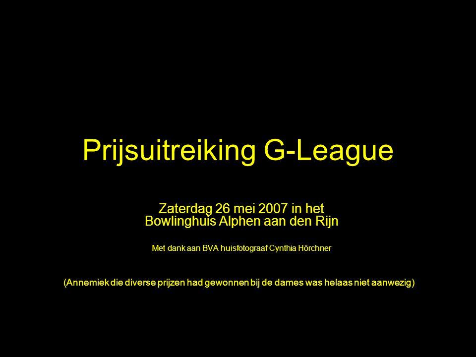 Prijsuitreiking G-League Zaterdag 26 mei 2007 in het Bowlinghuis Alphen aan den Rijn Met dank aan BVA huisfotograaf Cynthia Hörchner (Annemiek die div