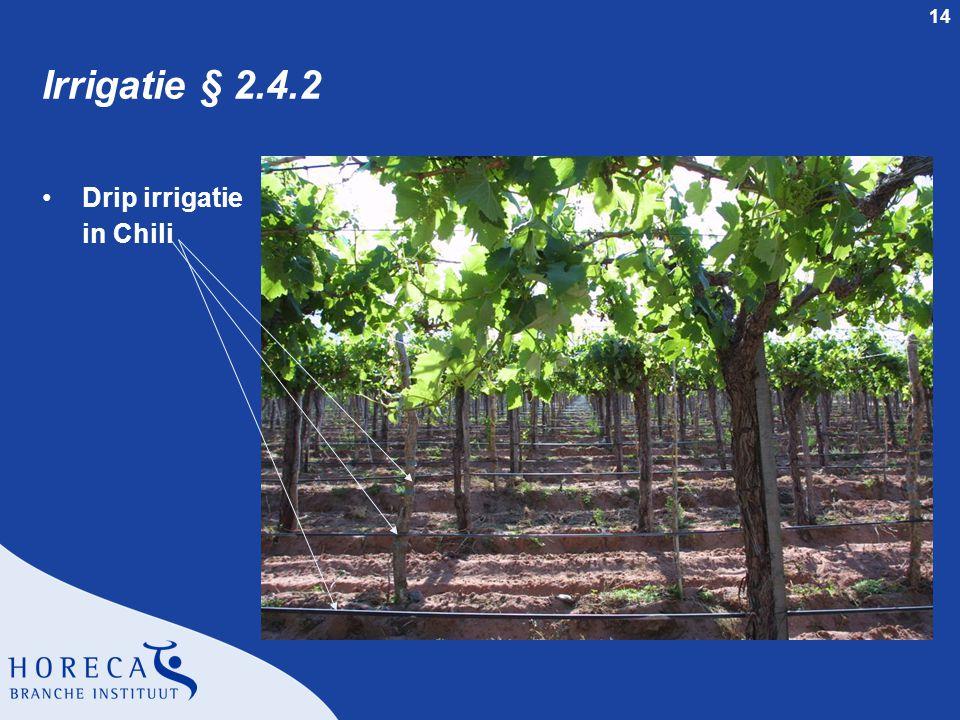 14 Irrigatie § 2.4.2 Drip irrigatie in Chili