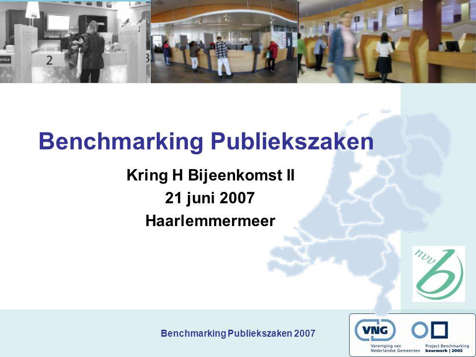 Benchmarking Publiekszaken 2007 Rondvraag en afsluiting Rondvraag Locatie kringbijeenkomst 3: 27 september Arnhem Aanvullen gegevens (op basis van 2e discrepantie-analyse) Tot slot: sheets, verslag, foto's via www.benchmarking-publiekszaken.nl