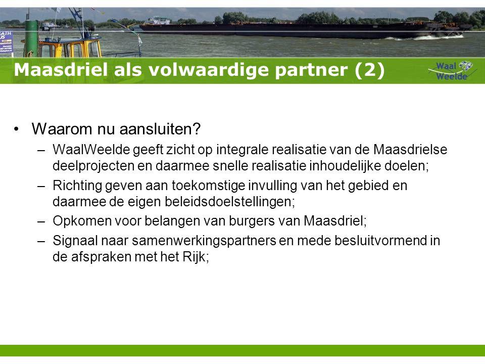 Maasdriel als volwaardige partner (2) Waarom nu aansluiten.