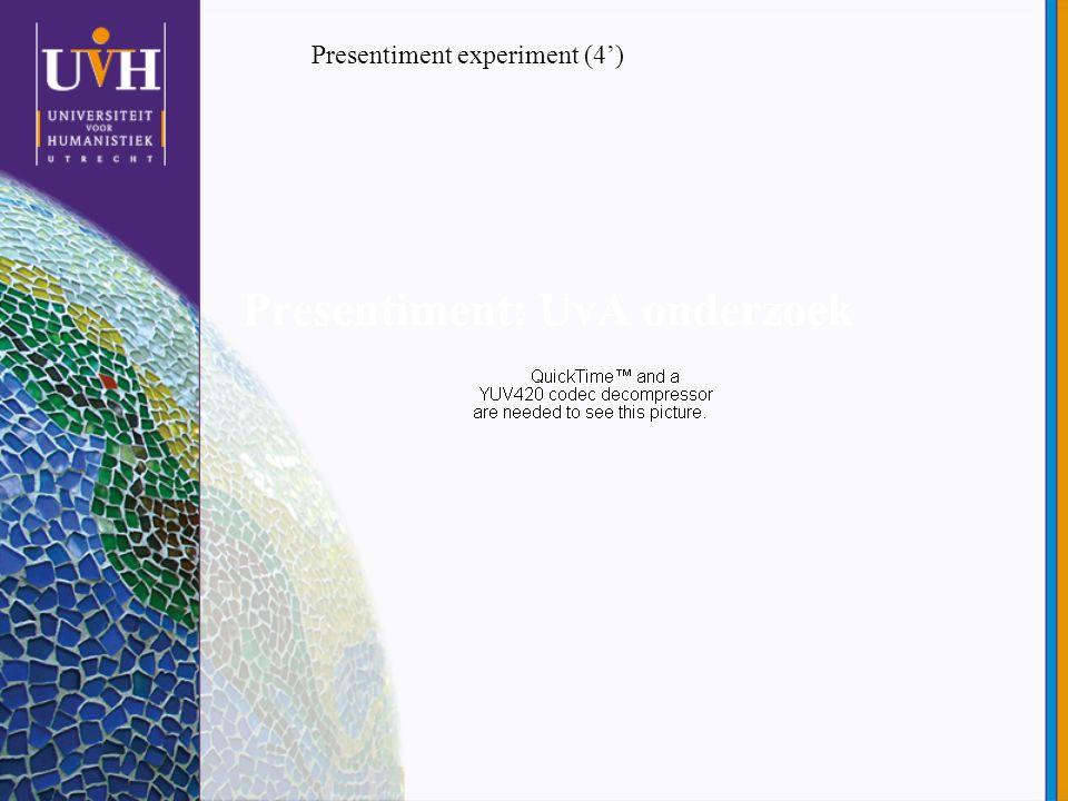 Presentiment: UvA onderzoek Presentiment experiment (4')