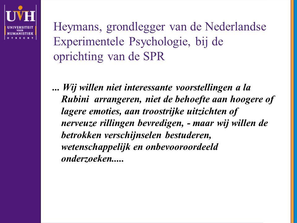 Heymans, grondlegger van de Nederlandse Experimentele Psychologie, bij de oprichting van de SPR...