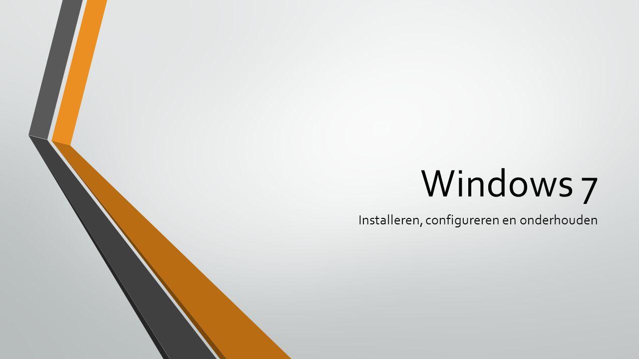 Windows 7 Installeren, configureren en onderhouden
