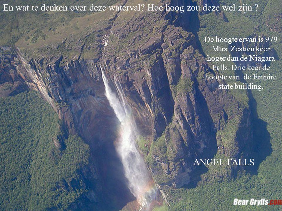 En wat te denken over deze waterval.Hoe hoog zou deze wel zijn .
