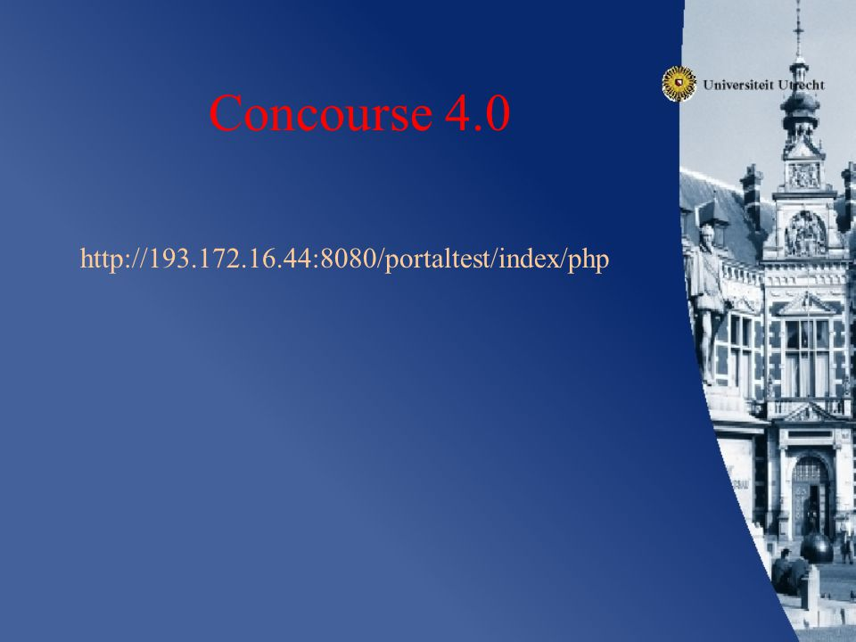 Concourse 4.0 http://193.172.16.44:8080/portaltest/index/php