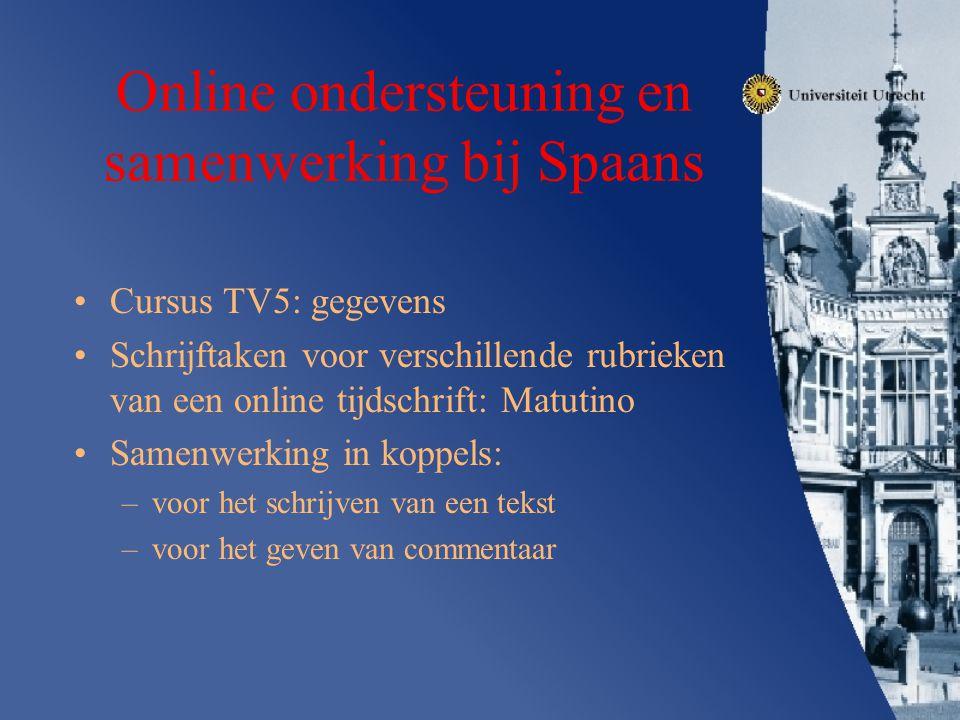 Online ondersteuning en samenwerking bij Spaans Cursus TV5: gegevens Schrijftaken voor verschillende rubrieken van een online tijdschrift: Matutino Sa