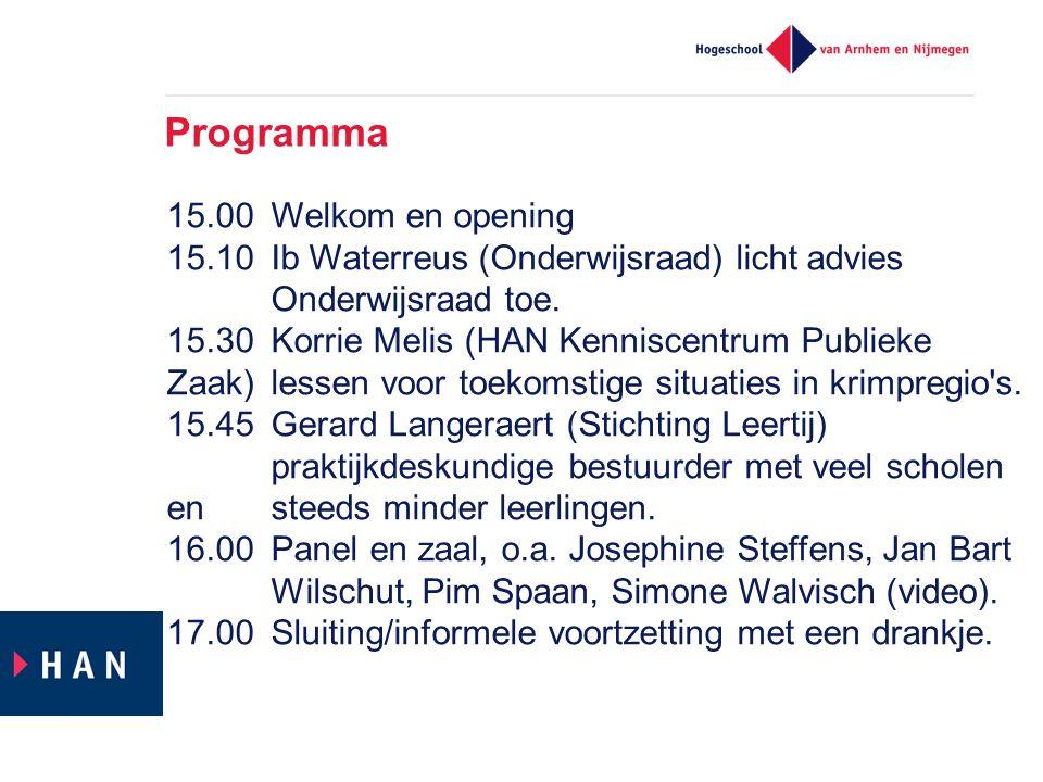Programma 15.00Welkom en opening 15.10Ib Waterreus (Onderwijsraad) licht advies Onderwijsraad toe. 15.30Korrie Melis (HAN Kenniscentrum Publieke Zaak)