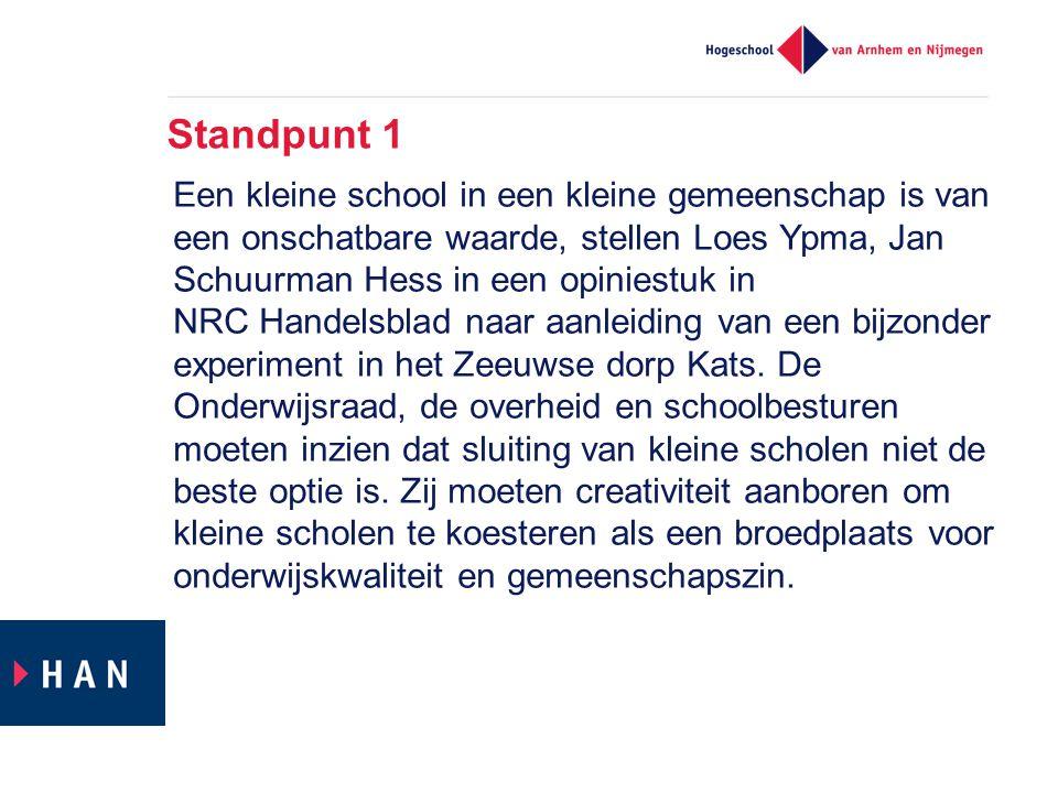 Standpunt 1 Een kleine school in een kleine gemeenschap is van een onschatbare waarde, stellen Loes Ypma, Jan Schuurman Hess in een opiniestuk in NRC Handelsblad naar aanleiding van een bijzonder experiment in het Zeeuwse dorp Kats.