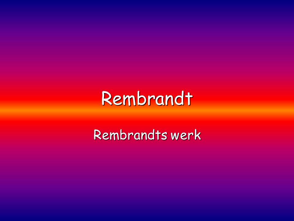 Rembrandt Rembrandts werk