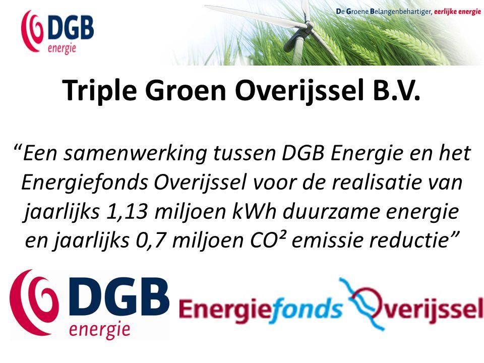 """Triple Groen Overijssel B.V. """"Een samenwerking tussen DGB Energie en het Energiefonds Overijssel voor de realisatie van jaarlijks 1,13 miljoen kWh duu"""