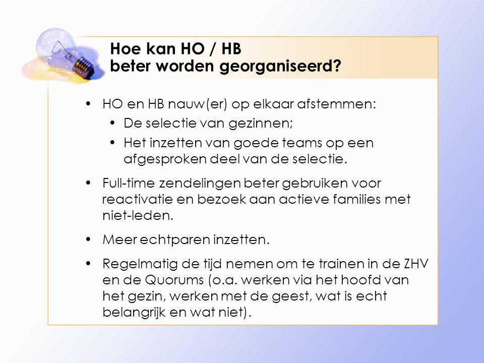 Hoe kan HO / HB beter worden georganiseerd.