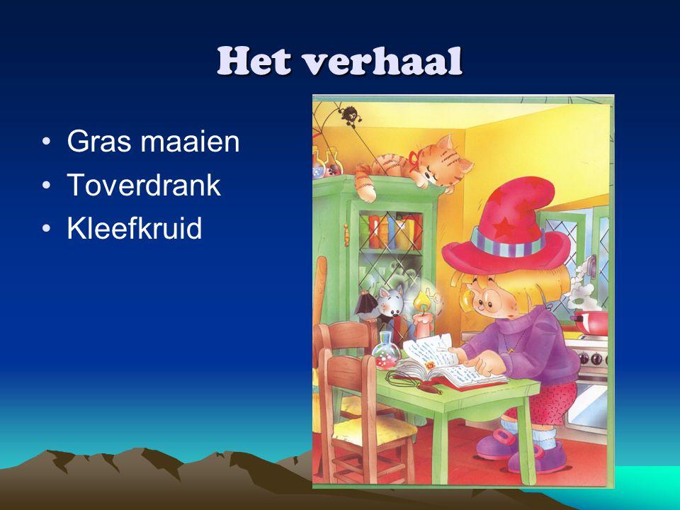 Het verhaal Gras maaien Toverdrank Kleefkruid