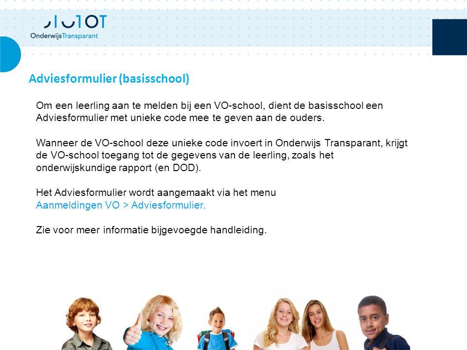 Adviesformulier (basisschool) Om een leerling aan te melden bij een VO-school, dient de basisschool een Adviesformulier met unieke code mee te geven aan de ouders.