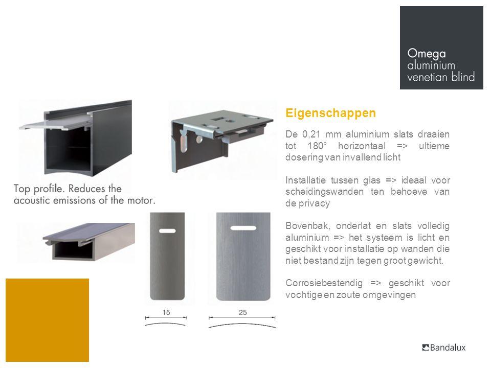 Eigenschappen De 0,21 mm aluminium slats draaien tot 180° horizontaal => ultieme dosering van invallend licht Installatie tussen glas => ideaal voor s