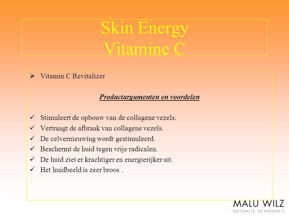 Skin Energy Vitamine C  Vitamin C Revitalizer Productargumenten en voordelen Stimuleert de opbouw van de collagene vezels. Vertraagt de afbraak van c