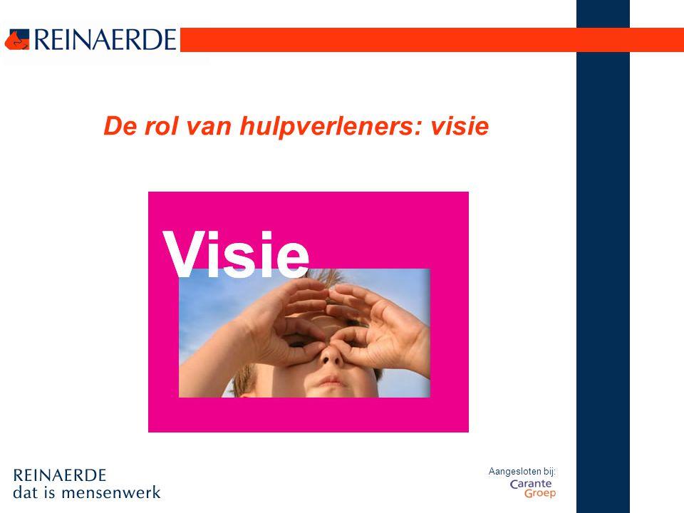 Aangesloten bij: De rol van hulpverleners: visie