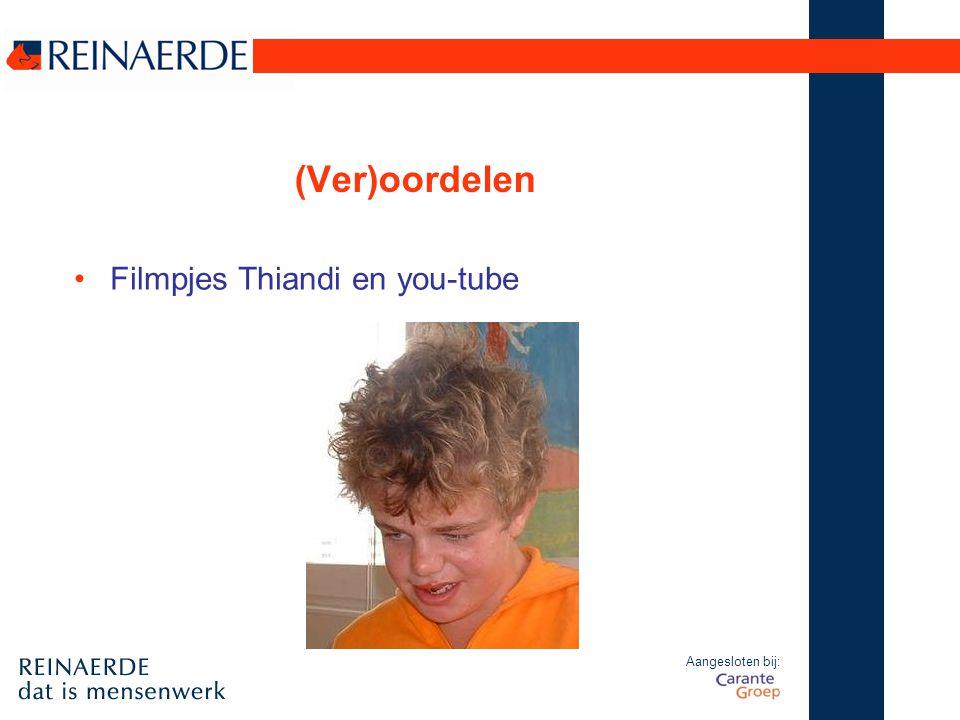 Aangesloten bij: (Ver)oordelen Filmpjes Thiandi en you-tube
