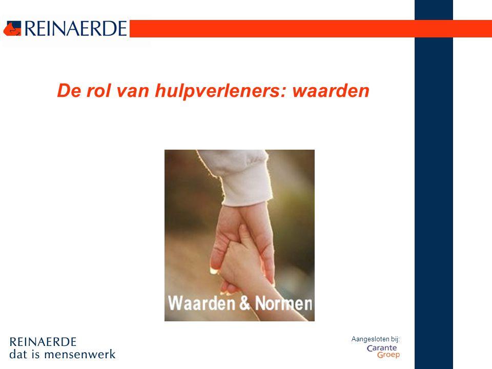 Aangesloten bij: De rol van hulpverleners: waarden
