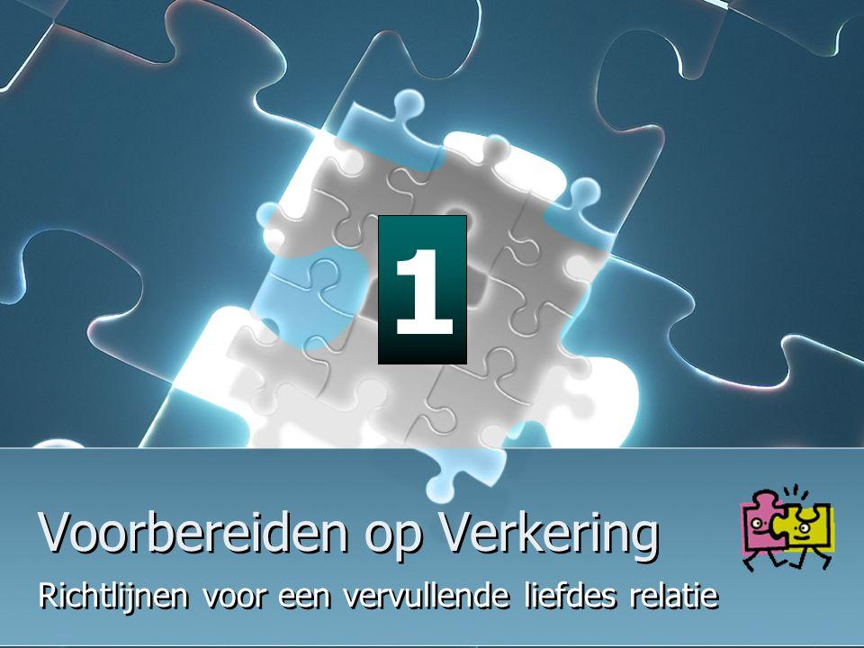Jeugd Eindhoven 10-12 nov '06 Voorbereiden op Verkering Je bent klaar voor verkering wanneer; 2.