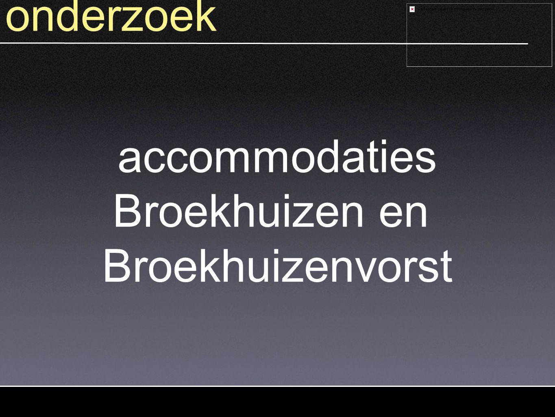 onderzoek accommodaties Broekhuizen en Broekhuizenvorst