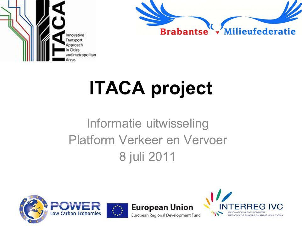 ITACA project Informatie uitwisseling Platform Verkeer en Vervoer 8 juli 2011
