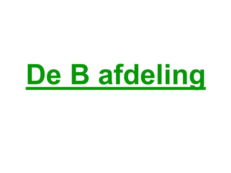 De B afdeling