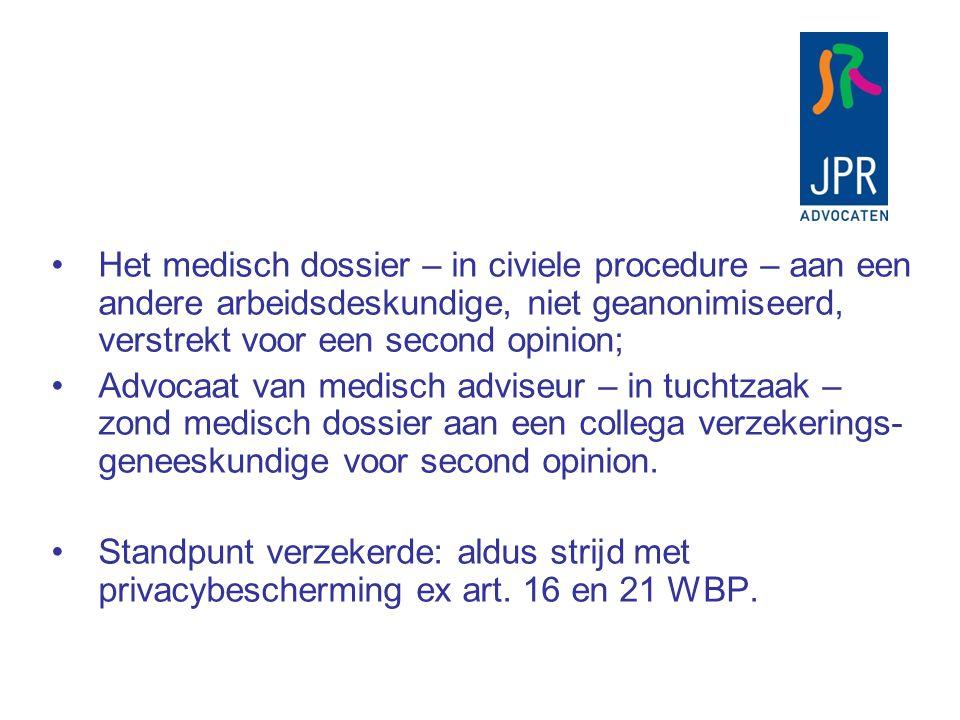Het medisch dossier – in civiele procedure – aan een andere arbeidsdeskundige, niet geanonimiseerd, verstrekt voor een second opinion; Advocaat van me