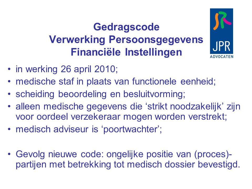 in werking 26 april 2010; medische staf in plaats van functionele eenheid; scheiding beoordeling en besluitvorming; alleen medische gegevens die 'stri