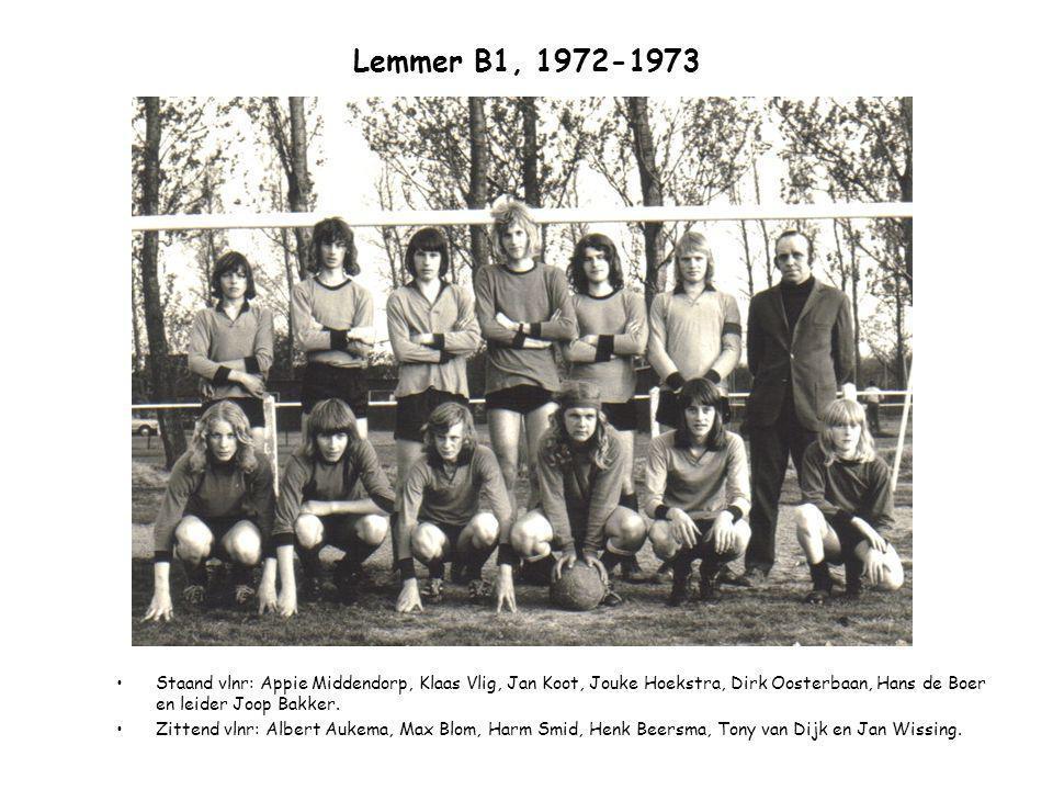 Lemmer B1, 1972-1973 Staand vlnr: Appie Middendorp, Klaas Vlig, Jan Koot, Jouke Hoekstra, Dirk Oosterbaan, Hans de Boer en leider Joop Bakker. Zittend