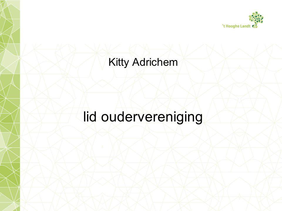 Kitty Adrichem lid oudervereniging