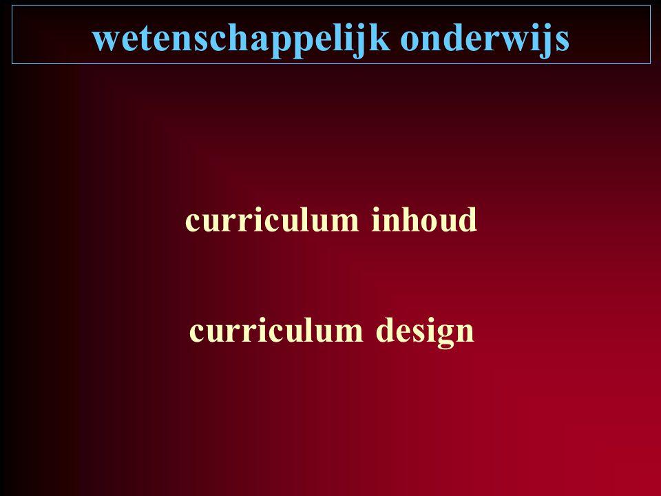 wetenschappelijk onderwijs curriculum inhoud curriculum design