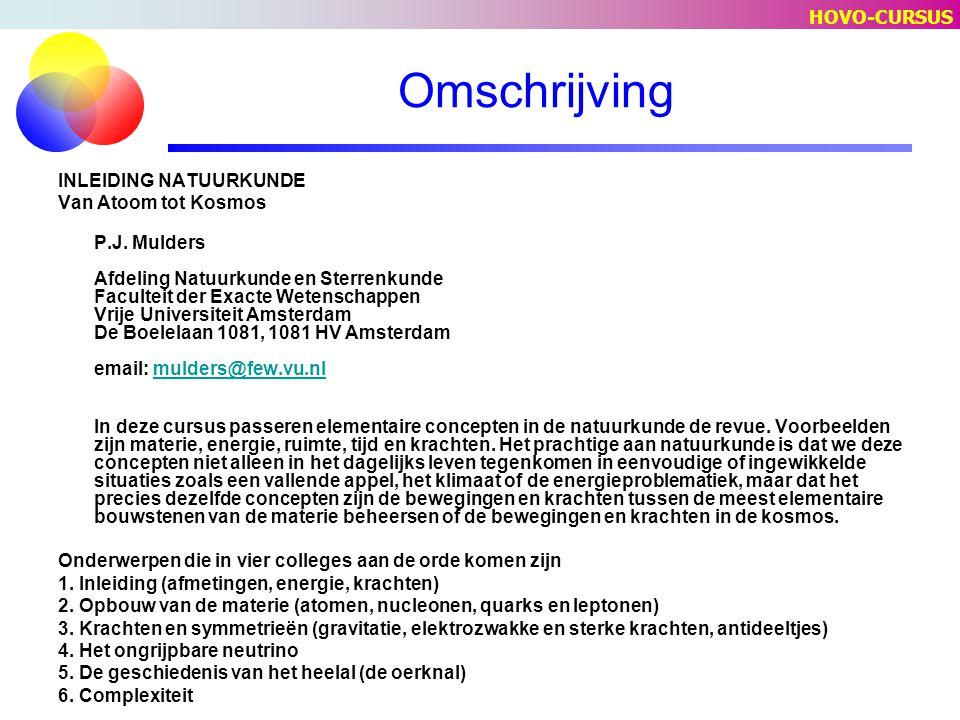Omschrijving INLEIDING NATUURKUNDE Van Atoom tot Kosmos P.J.