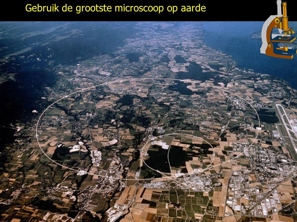 Gebruik de grootste microscoop op aarde
