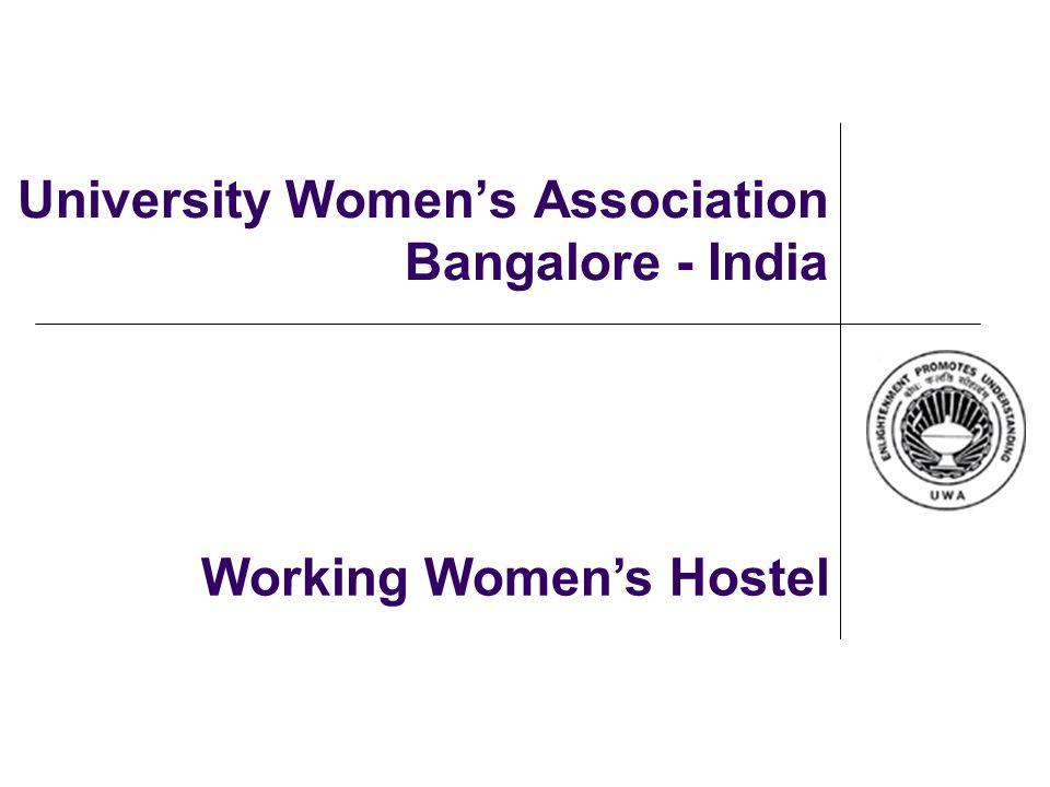 University Women's Association of Bangalore Zusterorganisatie van de VVAO in India 1 van de 14 U.W.A.'s in India Opgericht in 1963 Ongeveer 200 leden