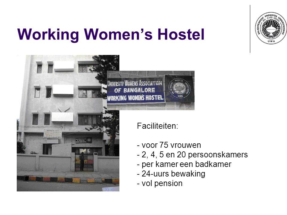 Working Women's Hostel Faciliteiten: - voor 75 vrouwen - 2, 4, 5 en 20 persoonskamers - per kamer een badkamer - 24-uurs bewaking - vol pension