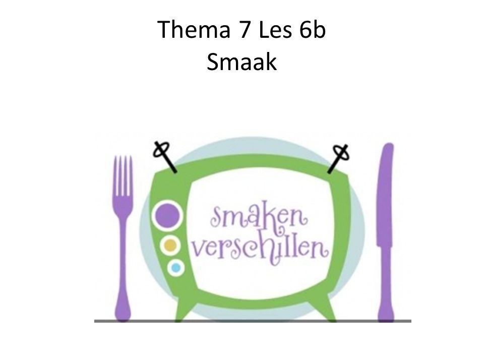 Thema 7 Les 6b Smaak